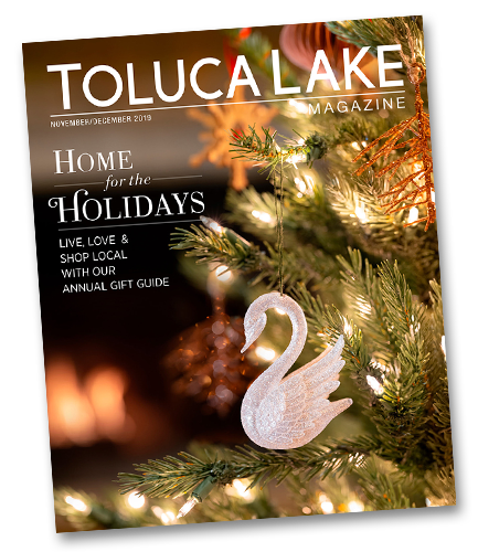 Toluca Lake Magazine - Nov/Dec 2019