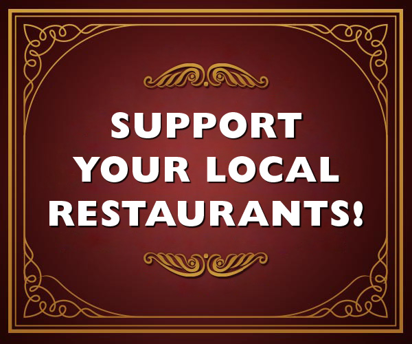 Support Your Local Restaurants